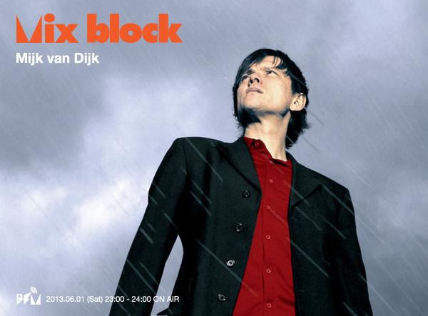 Mijk van Dijk DJ Mix for Block.FM Japan