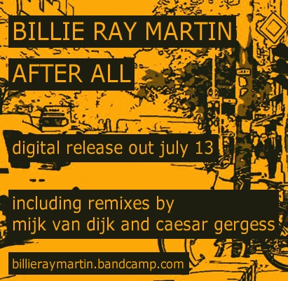 "Listen to Billie Ray Martin's ""After All"", including Mijk van Dijk Remixes"