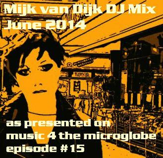 Mijk van Dijk DJ Mix June 2014
