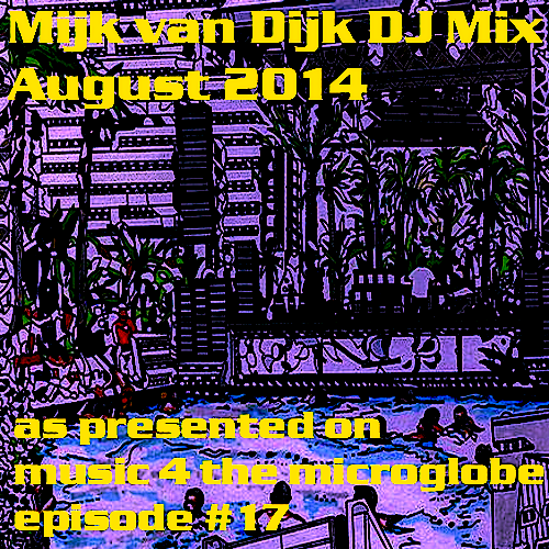 music 4 the microglobe #17 now on Mixcloud and Hearthis