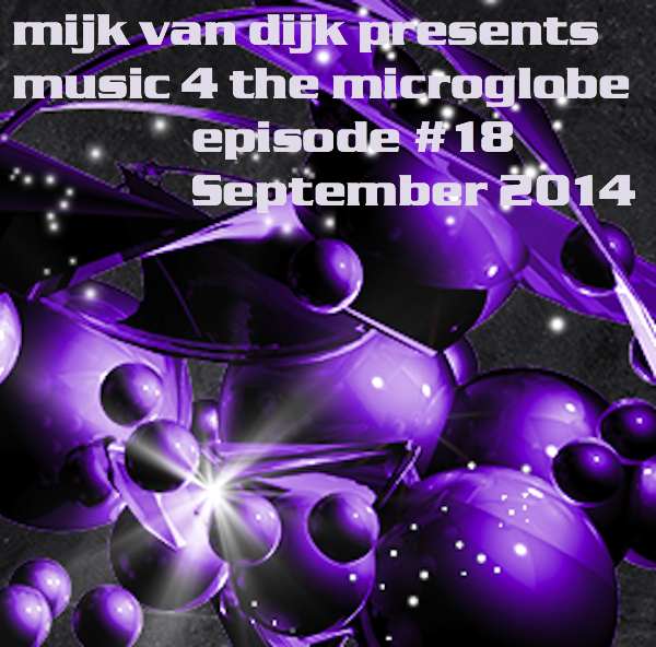Music 4 The Microglobe #18 – September 2014