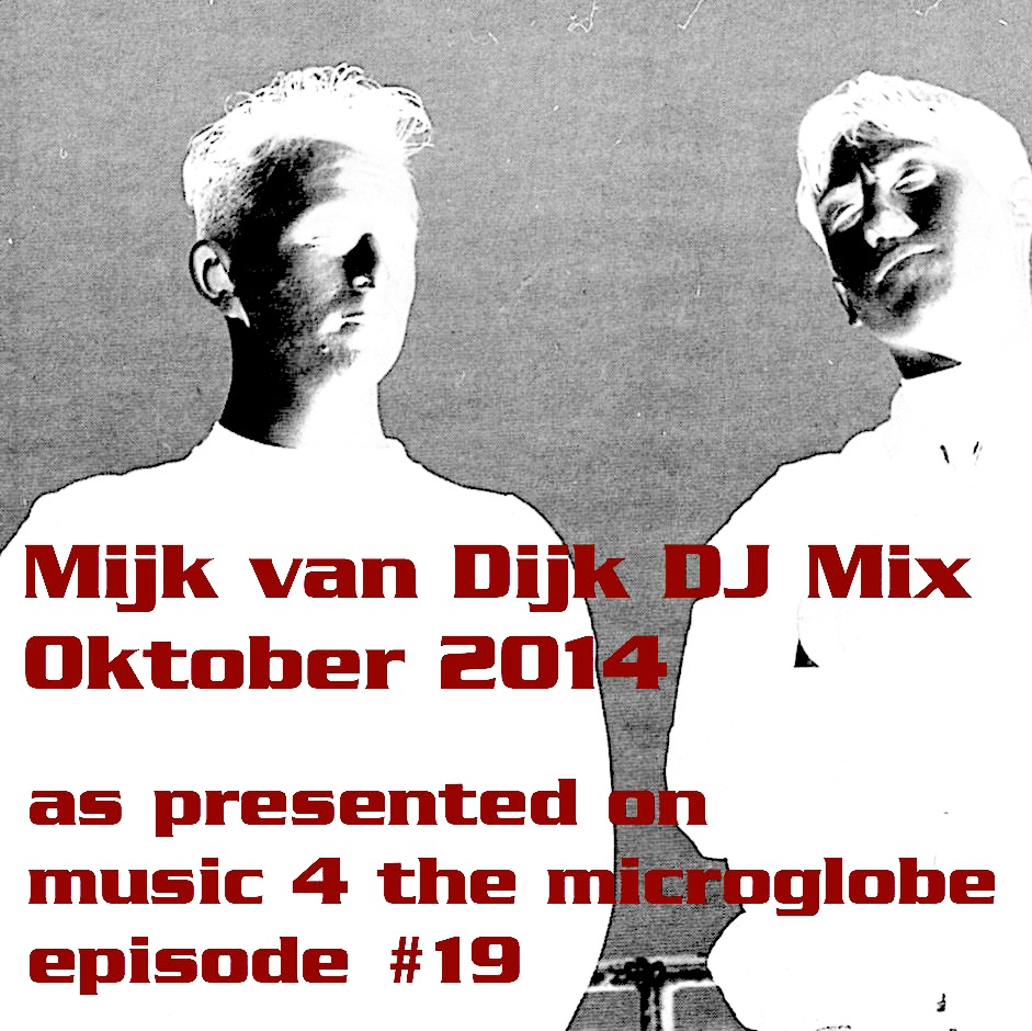 Mijk van Dijk DJ Mix October 2014
