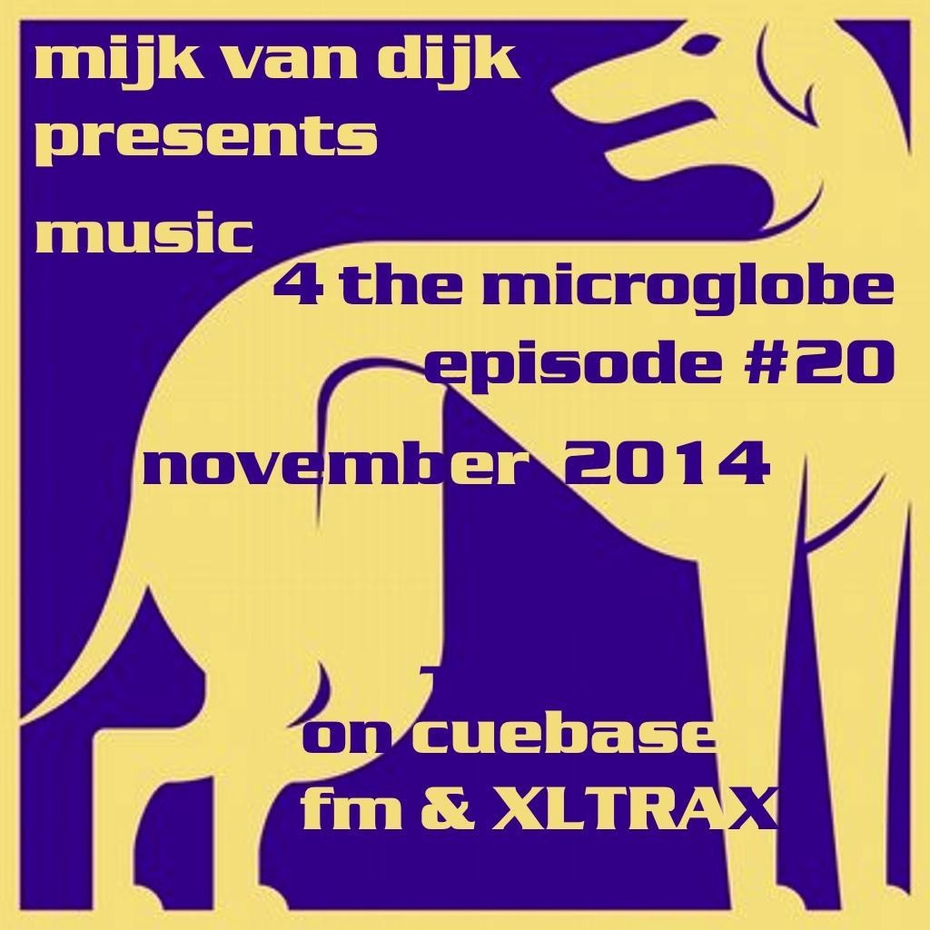 Music 4 The Microglobe #20 – November 2014