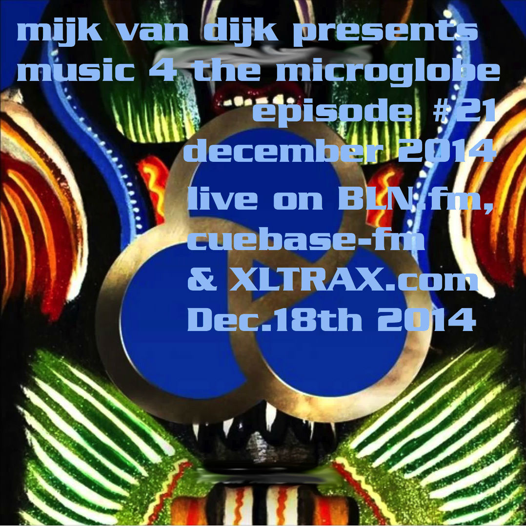 Music 4 The Microglobe #21 – December 2014