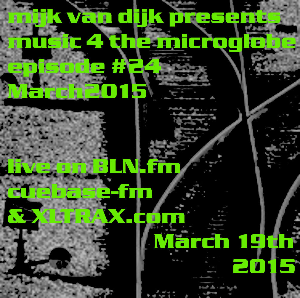 Music 4 The Microglobe #24 — March 2015