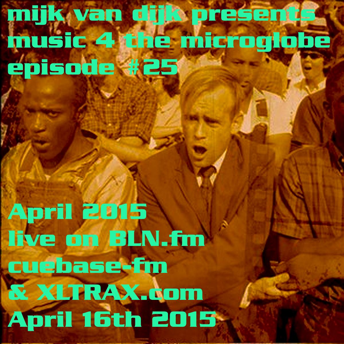 Music 4 The Microglobe #25 – April 2015