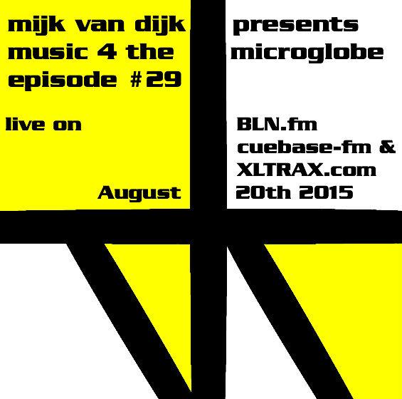 Music 4 The Microglobe #29 – August 2015