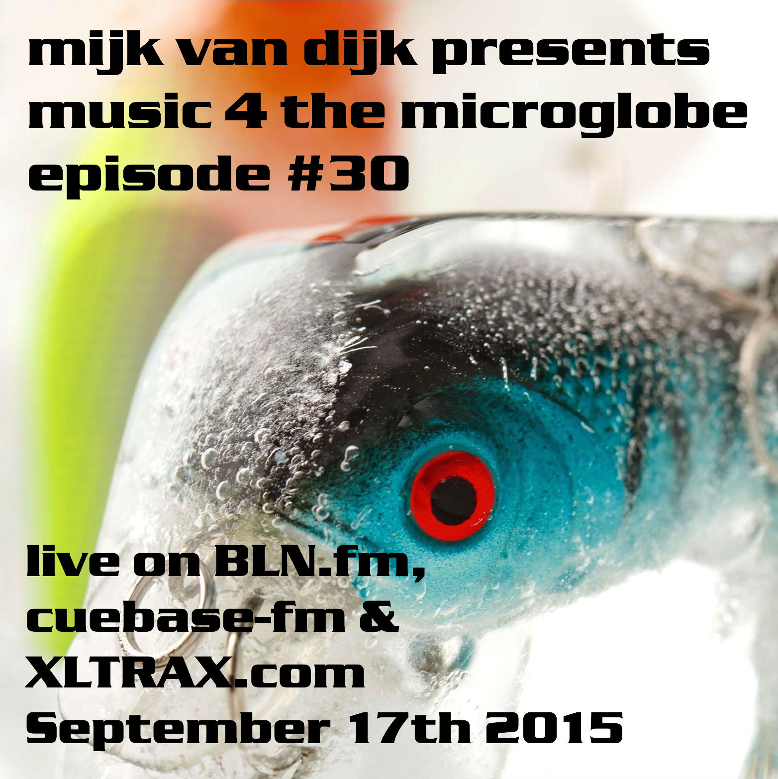Music 4 The Micro­globe #30 – September 2015