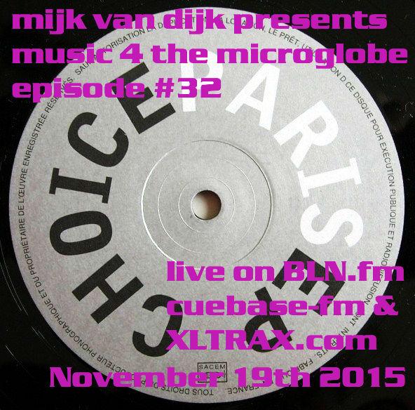Music 4 The Microglobe #32 – November 2015
