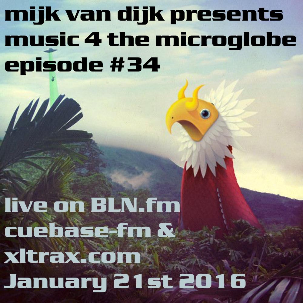 Music 4 The Microglobe #34 – January 2016