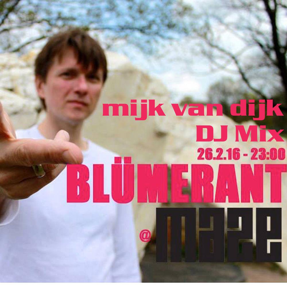 Mijk van Dijk DJ Set at Blümerant, Berlin, 2016-02-26