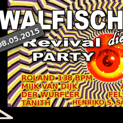 Sound & Vision Walfisch Revival Party May 2015