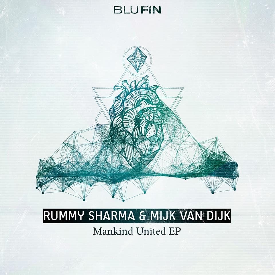 Rummy Sharma & Mijk van Dijk – Mankind United EP