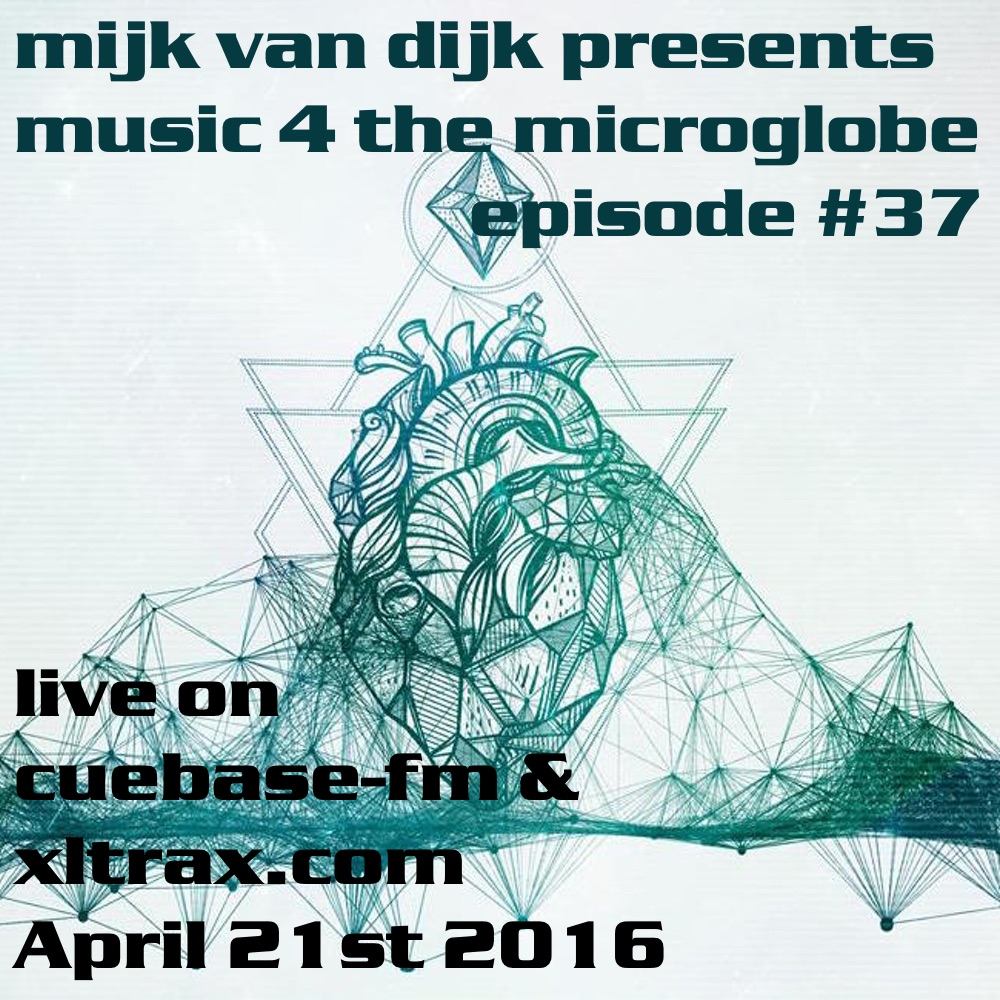 Music 4 The Microglobe #37 – April 2016