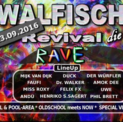 Sound & Vision Walfisch Revival Party September 2016