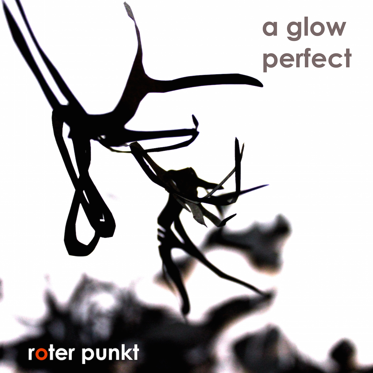 a glow – perfect EP (roter punkt 004)
