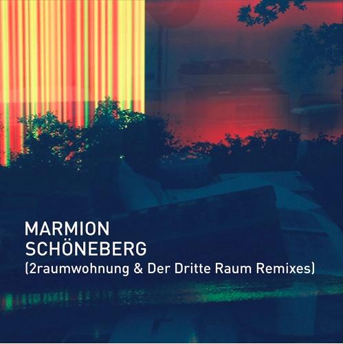 Marmion – Schöneberg (2raumwohnung & Der Dritte Raum Remixes)