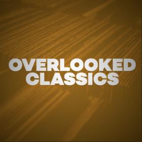 overlooked classics