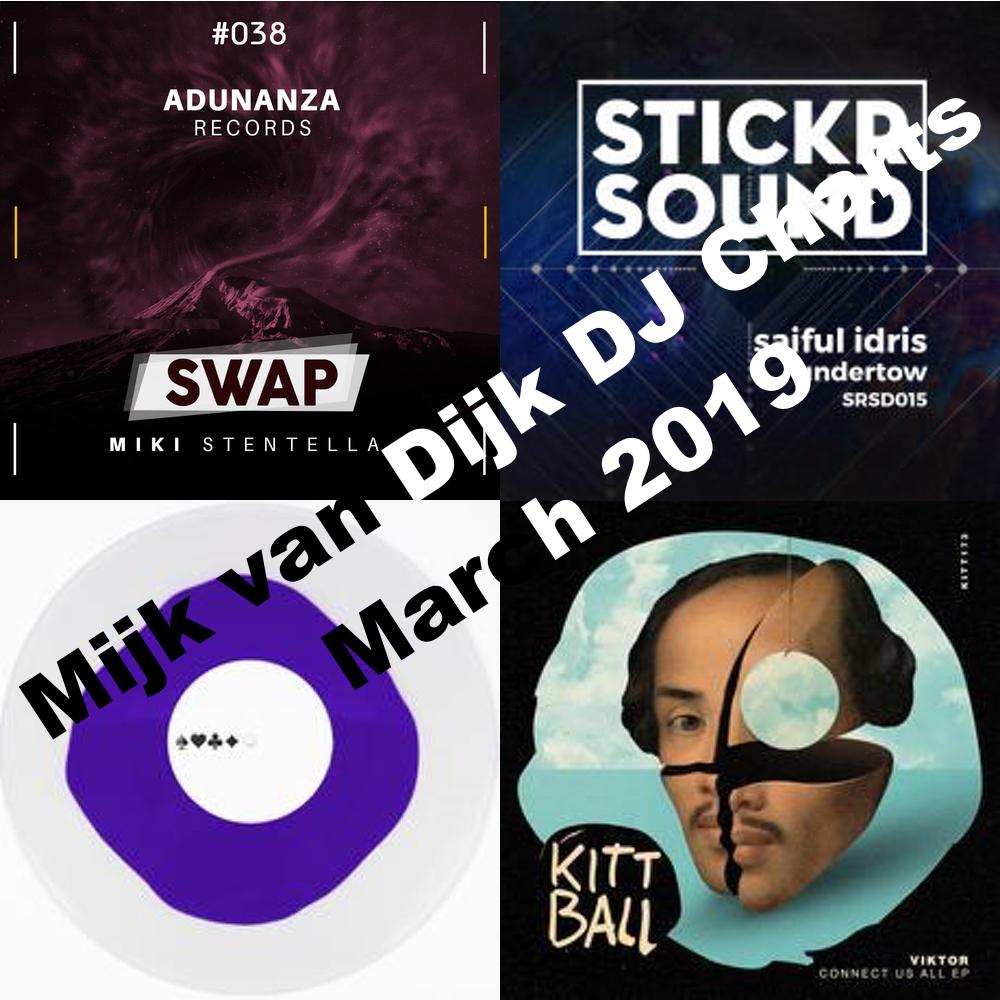 Mijk van Dijk DJ Charts March 2019