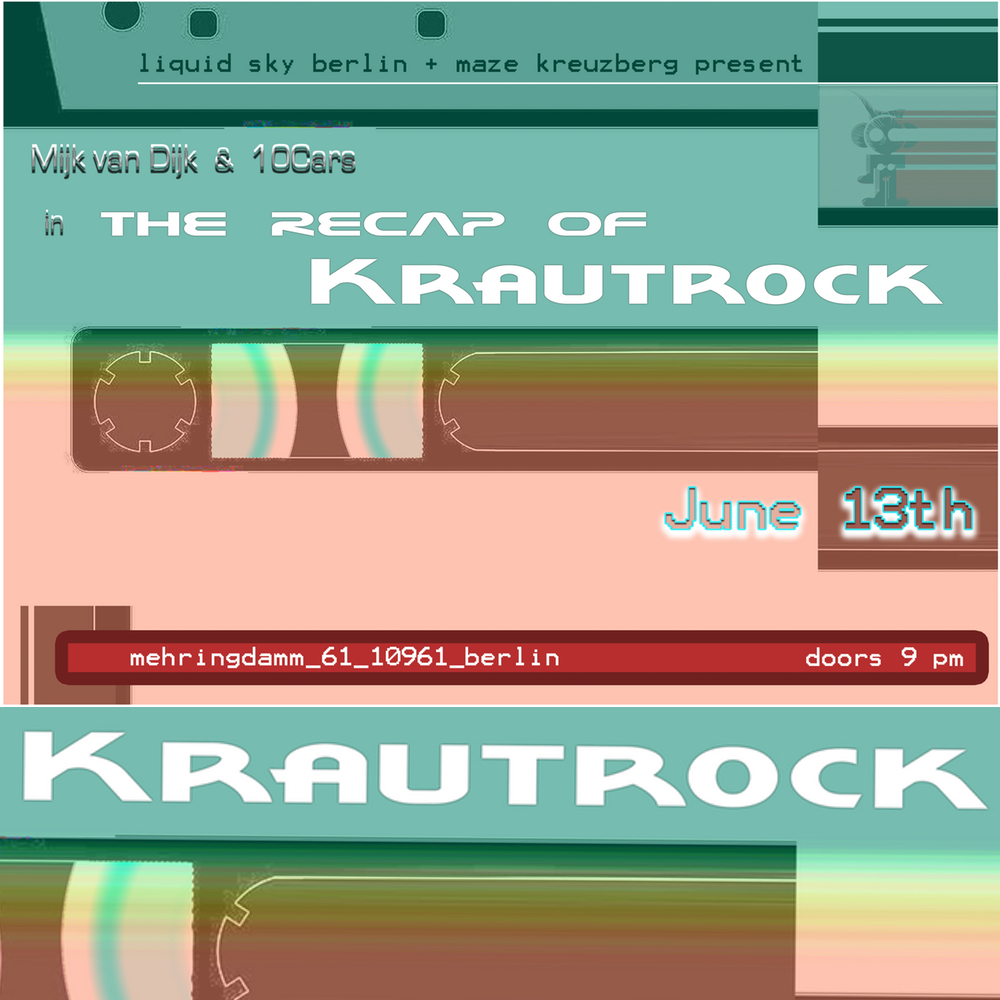 The Recap of Krautrock – a live DJ mix by Mijk van Dijk