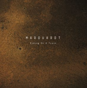 Marquardt - Riding On A Train EP