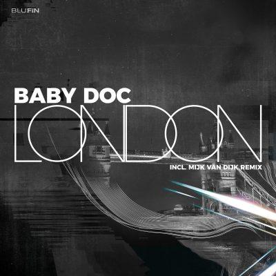 Baby Doc – London (Mijk van Dijk Remix) – BluFin