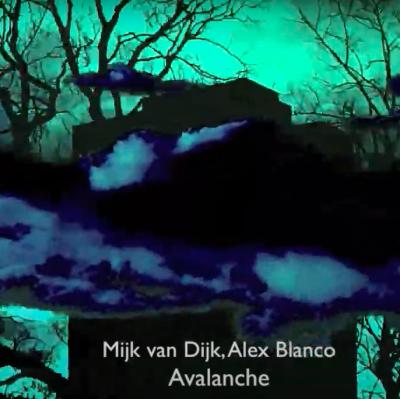 VIDEO of Mijk van Dijk & Alex Blanco – Avalanche – Trapez 232