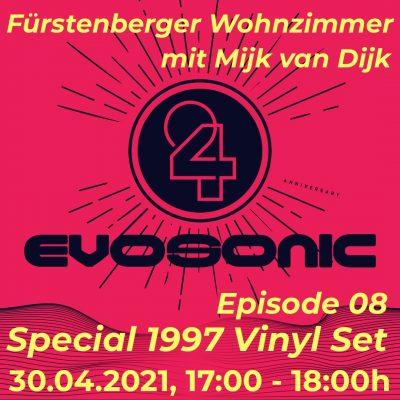 Mijk van Dijk, 24 Jahre evosonic radio, Fürstenberger Wohnzimmer 008, 2021-04-30