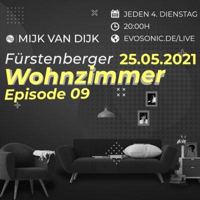 Mijk van Dijk, evosonic radio, Fürstenberger Wohnzimmer 009, 2021-05-25